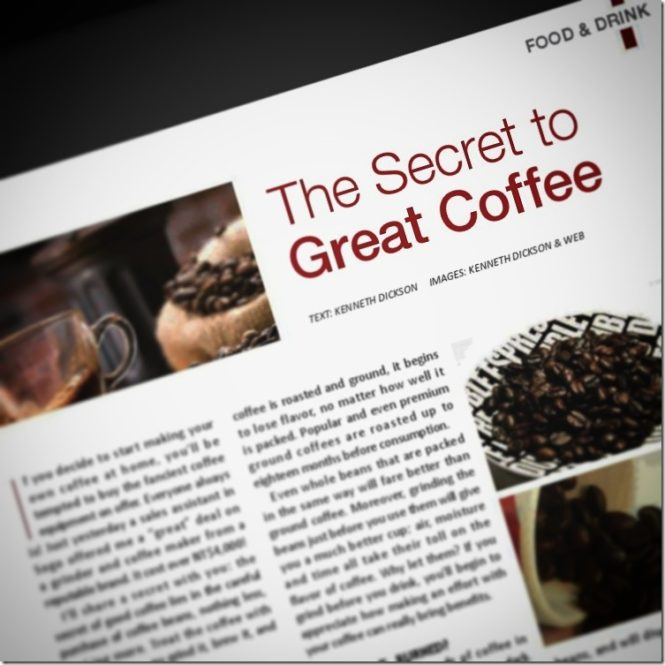 Secret to Great Coffee